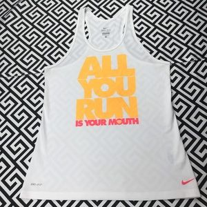"""•Nike• running tank """"all you run is your mouth"""""""
